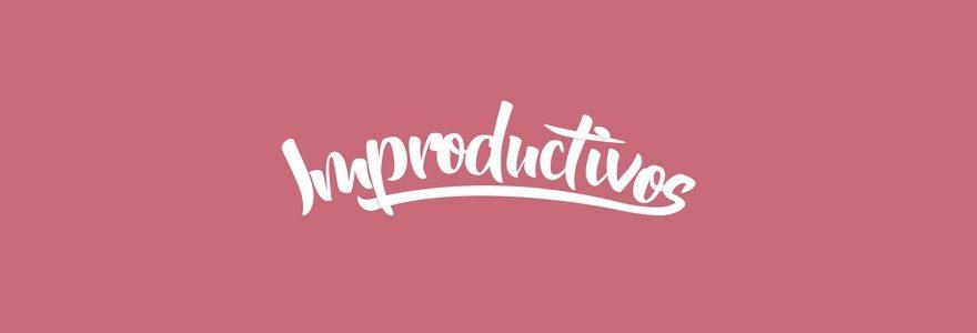 ¡Vuelve Improductivos! 4ª Temporada