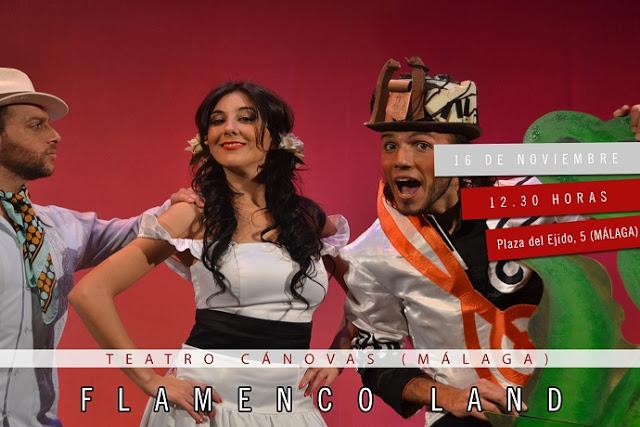 Flamenco Land en Teatro Cánovas. Málaga