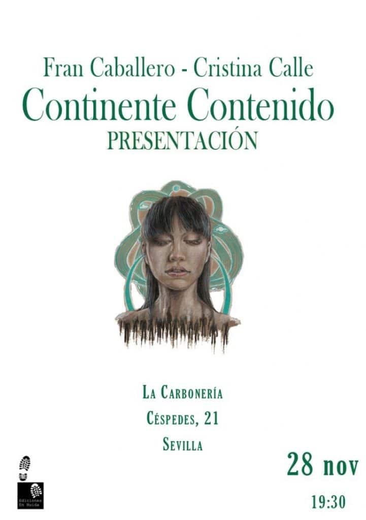 Presentación del poemario ilustrado Continente Contenido de la editorial Ediciones en Huída. De los poemas de Fran Caballero y las ilustraciones de Cristina Calle